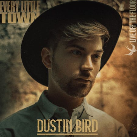 5DD454 - Dustin-Bird-Every-Little-Town-Single-Cover