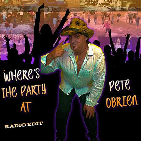 5DD461 - Pete OBrien Where's The Party At