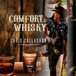 5DD498 – Chris Callaghan – Comfort In The Whisky