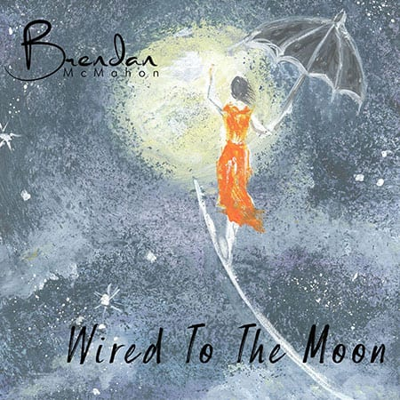 5DD514 – Brendan McMahon – Wired To The Moon - Single Cover