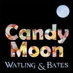 5DD515 – Watling & Bates – Candy Moon - Single Cover