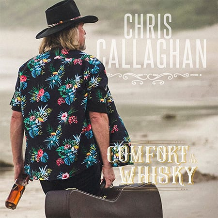 5DD517 – Chris Callaghan – Waiting 4 My Time Album Cover Comfort In The Whisky