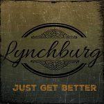 5DD522 – Lynchburg – Just Get Better - Cover