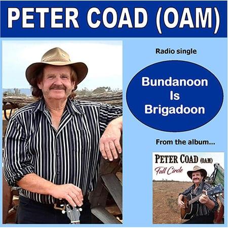 5DD525 – Peter Coad (OAM) – Bundanoon Is Brigadoon