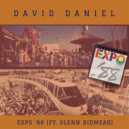 5DD572 - David Daniel - Expo '88 (feat. Glenn Bidmead) - Cover