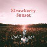 5DD578 – Lauren Shae – Strawberry Sunset - Cover